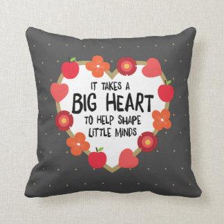 Teacher's Art: It Takes a Big Heart Throw Pillow