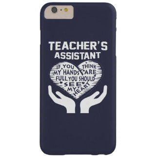Teacher's Assistant Barely There iPhone 6 Plus Case