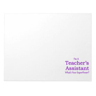Teacher's Assistant Note Pad