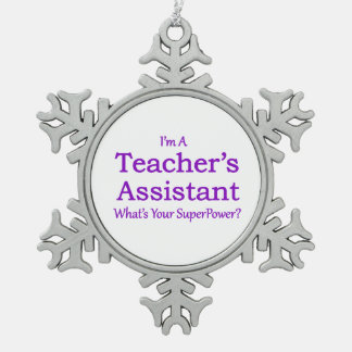 Teacher's Assistant Snowflake Pewter Christmas Ornament