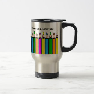 Teacher's Assistant Travel Mug Colored Pencils