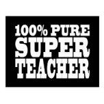 Teachers Birthday Parties 100% Pure Super Teacher Postcard
