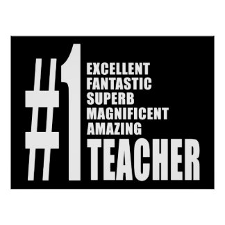 Teachers Birthdays Gifts : Number One Teacher Posters