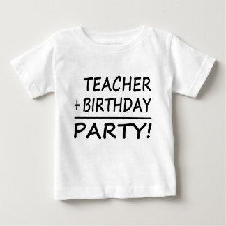 Teachers Birthdays : Teacher + Birthday = Party Baby T-Shirt