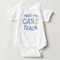 Teachers Care Infant Creeper