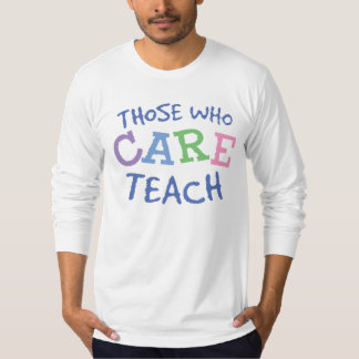 Teachers Care Long Sleeve Shirt