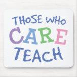 Teachers Care Mousepad