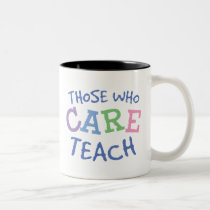 Teachers Care Mug