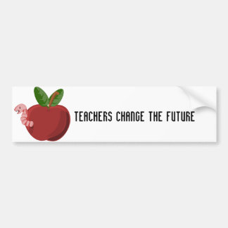 Teachers Change The Future Car Bumper Sticker