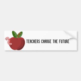 Teachers Change The Future Bumper Sticker