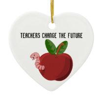 Teachers Change The Future Ceramic Ornament