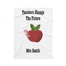 Teachers Change the Future Fleece Blanket