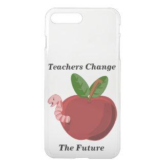 Teachers Change The Future iPhone 7 Plus Case