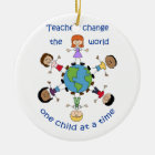 Teachers Change The World Ceramic Ornament