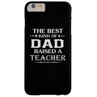 TEACHER'S DAD BARELY THERE iPhone 6 PLUS CASE
