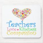 Teachers Do Children a World of Good! Mousepad