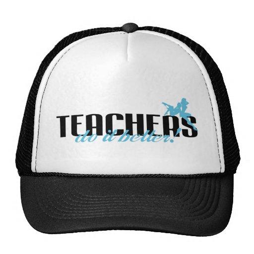 Teachers Do It Better! Trucker Hat