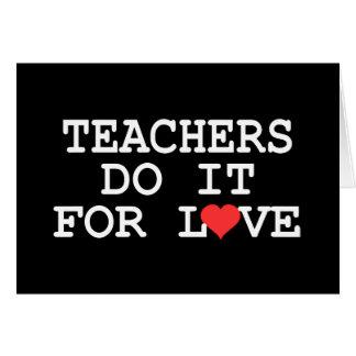 Teachers Do It For Love Gift Card