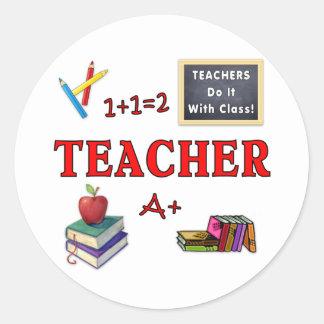 Teachers Do It With Class Classic Round Sticker