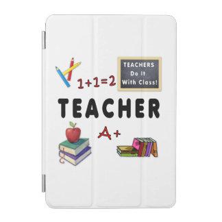 Teachers Do It With Class iPad Mini Cover