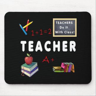 Teachers Do It With Class Mousepads