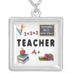 Teachers Do It With Class Pendant
