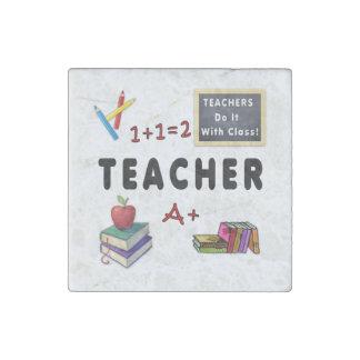 Teachers Do It With Class Stone Magnet