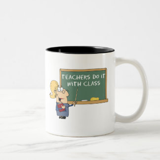 teachers do it with class Two-Tone coffee mug