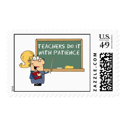 teachers do it with patience postage