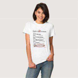 Teacher's end of the school year checklist t-shirt