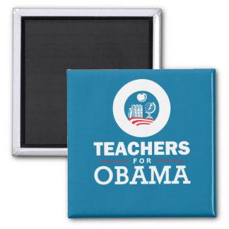Teachers for Obama 2 Inch Square Magnet