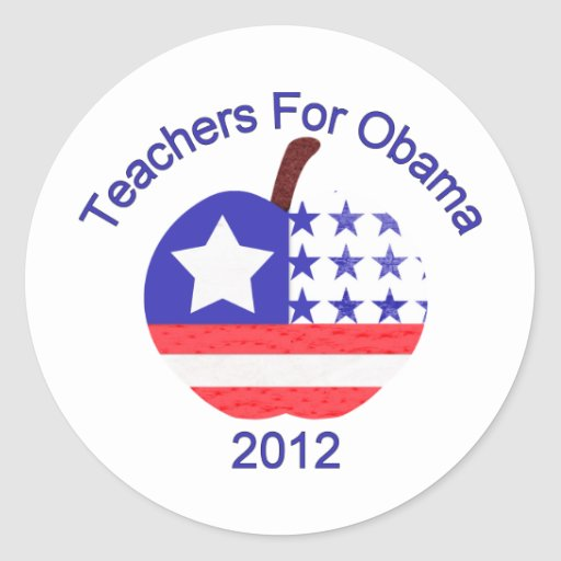 Teachers For Obama Tees and Gifts Classic Round Sticker