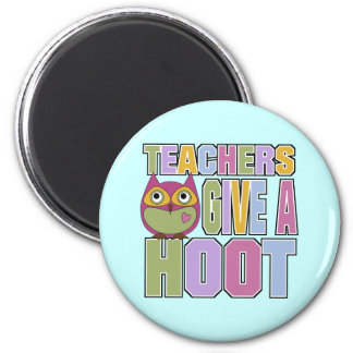 Teachers Give A Hoot 2 Inch Round Magnet