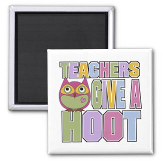 Teachers Give A Hoot 2 Inch Square Magnet