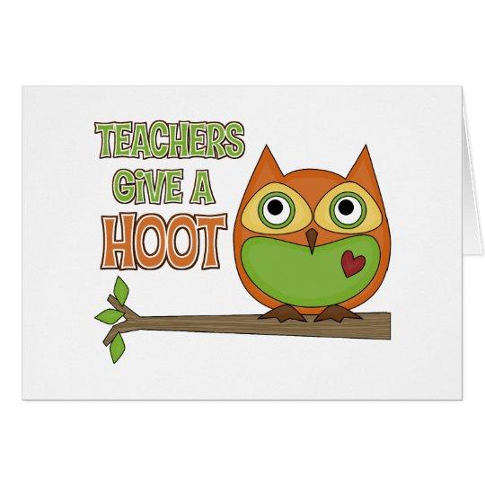 Teachers Give A Hoot Card