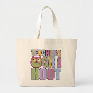 Teachers Give A Hoot Large Tote Bag