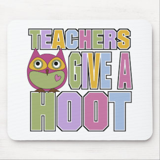 Teachers Give A Hoot Mouse Pad