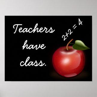 Teachers have class --- Art Print