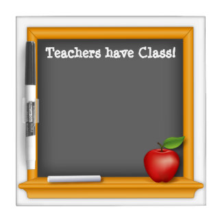 Teachers have Class! Dry-Erase Board