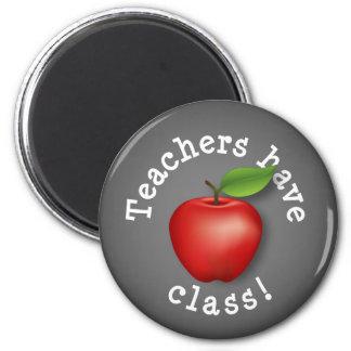 Teachers have Class! Magnet