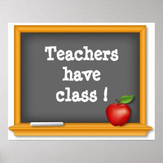 Teachers have class ! Poster, Blackboard, Apple Poster