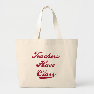Teachers Have  Class Red Large Tote Bag