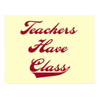 Teachers Have Class Red Tshirts and Gifts Post Cards