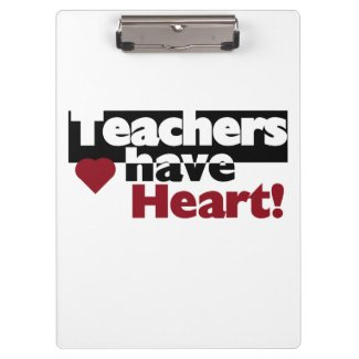Teachers Have Heart Clipboard