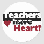 Teachers Have Heart Tshirts and Stickers