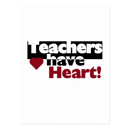 Teachers Have Heart Tshirts and Stickers Postcard