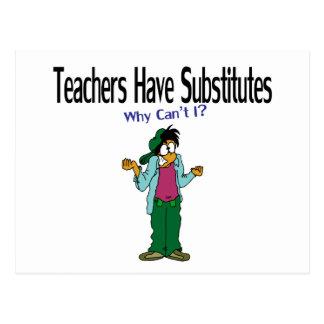 Teachers Have Subs Postcard