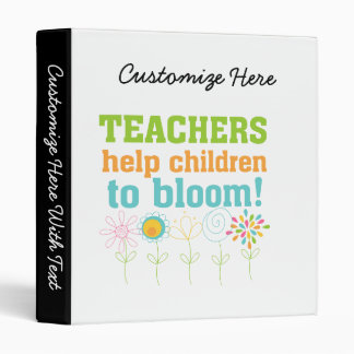 Teachers Help Children Bloom 3 Ring Binder