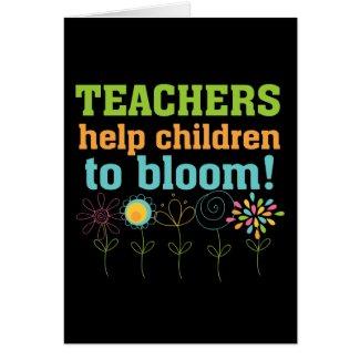 Teachers Help Children Bloom Greeting Cards