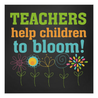 Teachers Help Children to Bloom Chalkboard Poster